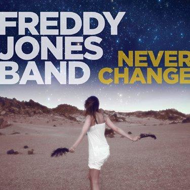 Freddy Jones Band – Never Change